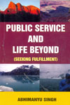 Public Service and Life Beyond Seeking Fulfillment