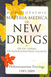 Homoeopathic Materia Medica of New Drugs Hahnemannian Provings 1985-2009