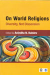 On World Religions Diversity Not Dissension