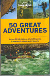 50 Great Adventures Lonely Planet