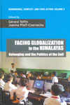 Facing Globalization in the Himalayas Belonging and the Politics of the Self