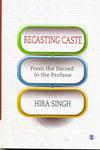 Recasting Caste