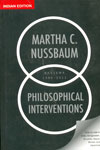 Philosophical Interventions Reviews 1986-2011