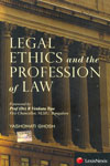 Legal Ethics and the Profession of Law