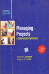 Managing Projects A Team Based Approach