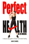 Perfect Health in 20 Weeks