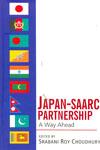 Japan SAARC Partnership A Way Ahead