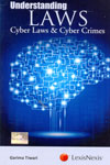 Understanding Laws Cyber Laws and Cyber Crimes