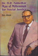 Dr B R Ambedkar Man of Millennium for Social Justice