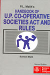 Handbook of U P Co Operative Societies Act and Rules