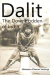 Dalit The Downtrodden of India