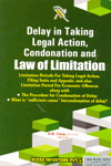 Delay in Taking Legal Action Condonation and Law of Limitation