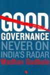 Good Governance Never on Indias Radar