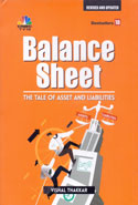 Balance Sheet the Tale of Asset and Liabilities