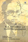 Revisiting 1956 B R Ambedkar and States Reorganisation