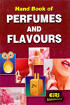 Hand Book of Perfumes and Flavours