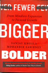 Fewer Bigger Bolder
