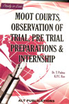 Study in Law Moot Courts Observation of Trial Pre Trial Preparations and Internship