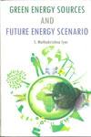 GREEN ENERGY SOURCES AND FUTURE ENERGY SCENARIO