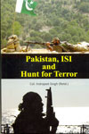 Pakistan ISI and Hunt For Terror