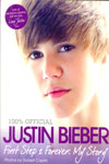 100% Official Justin Bieber First Step 2 Forever My Story