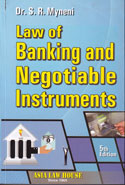 Study in Law The Principles of Law of Banking and Negotiable Instruments