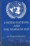 United Nations and the Norm of R2P