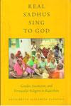 Real Sadhus Sing to God