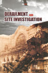 Derailment and Site Investigation