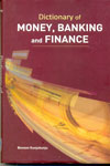Dictionary of Money Banking and Finance