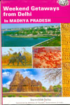 Good Earth Weekend Getaways from Delhi in Madhya Pradesh