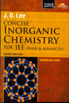 Concise Inorganic Chemistry For JEE