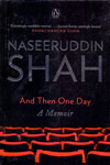 Naseeruddin Shah and Then One Day