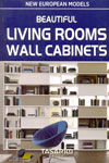 Beautiful Living Rooms Wall Cabinets