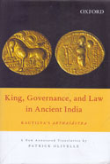 King Governance and Law in Ancient India Kautilyas Arthasastra