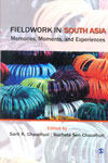 Fieldwork In South Asia Memories Moments and Experiences