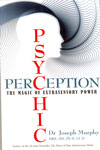 Psychic Perception The Magic of Extrasensory Power