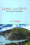 Lahul and Spiti The Land of Paradoxes