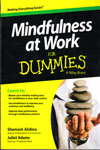 Making Everything Easier Mindfulness At Work For Dummies