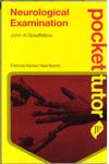 Pocket Tutor Neurological Examination