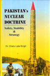 Pakistan Nuclear Doctrine Safety Stability and Strategy