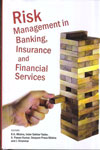 Risk Management in Banking Insurance and Financial Services