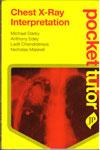 Pocket Tutor Chest X Ray Interpretation