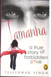 Tamanna  A True Story Of Forbidden Love