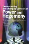 Understanding The Emerging Contours Of Power And Hegemony Contemporary Geo Political Narratives