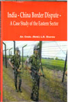 India China Border Dispute a Case Study of the Eastern Sector
