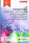 Karnataka Judicial Services Preliminary Examination The Complete Preparation Manual