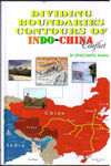 Dividing Boundaries Contours  Of Indo-China Conflict