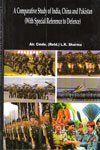 A Comparative Study of India China and Pakistan with Special Reference to Defence