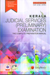 Keral Judicial Services Preliminary Examination The Complete Preparation Manual